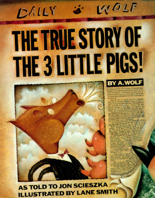 http://gatheringbooks.files.wordpress.com/2010/07/the_true_story_of_the_three_little_pigs.jpg
