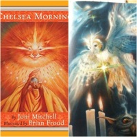A Chelsea Morning Collaboration – Joni Mitchell and BrianFroud