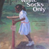 A Tale Within a Tale: White Socks Only by Evelyn Coleman