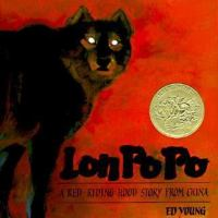 Lon Po Po: A Red-Riding Hood Story from China by Ed Young