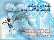 Our Wordless Picture Book Special for March and April 2011