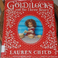 Lauren Child's Goldilocks and the Three Bears