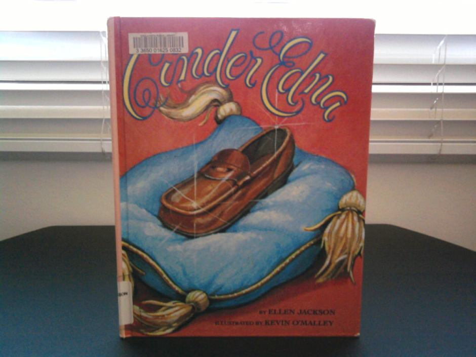 Cinder Edna by Ellen Jackson, illustrated by Kevin O'Malley