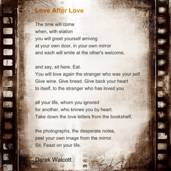 Poetry Friday: Love After Love This New Year