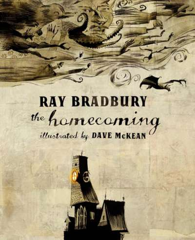 Ray Bradbury Homecoming Dave McKean