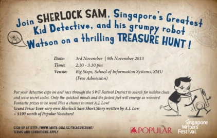 https://gatheringbooks.wordpress.com/2013/10/17/singapore-writers-festival-2013-sherlock-sam-treasure-hunt/