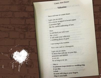 https://gatheringbooks.wordpress.com/2014/02/12/valentine-week-2014-carol-ann-duffys-valentine/