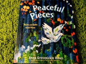 http://gatheringbooks.org/2014/07/18/poetry-friday-anna-grossnickle-hines-peaceful-pieces-poems-and-quilts-about-peace/