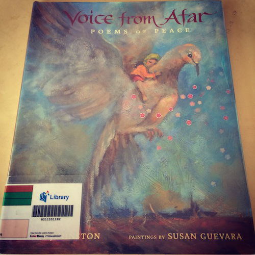 https://gatheringbooks.org/2014/08/01/poetry-friday-voice-from-afar-poems-of-peace/