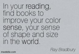 Quotation-Ray-Bradbury-world-reading-sense-Meetville-Quotes-191199