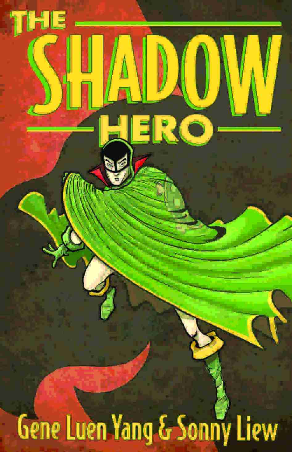 Shadow Hero by Gene Luen Yang and Sonny Liew
