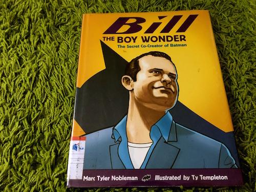 https://gatheringbooks.org/2015/09/16/nonfiction-wednesday-bill-the-boy-wonder-batmans-co-creator/