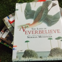 "[Saturday Reads] Have You Ever been to Norman Messenger's ""The Land Of Neverbelieve""?"