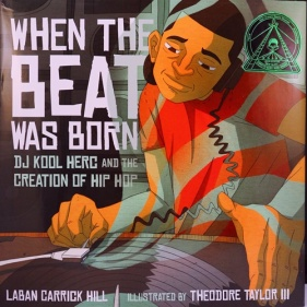 https://gatheringbooks.org/2016/02/10/nonfiction-wednesday-when-the-beat-was-born-dj-kool-herc-and-the-creation-of-hip-hop/