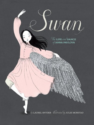 https://gatheringbooks.org/2016/05/25/nonfiction-wednesday-anna-discovers-the-song-within-her-in-swan-the-life-and-dance-of-anna-pavlova-by-laurel-snyder-and-julie-morstad/