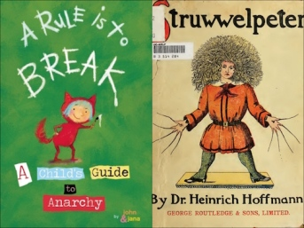 https://gatheringbooks.org/2016/10/17/monday-reading-a-kids-guide-to-anarchy-then-struwwelpeter/