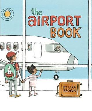 https://gatheringbooks.org/2016/09/03/diversekidlit-taking-flight-in-lisa-browns-the-airport-book/