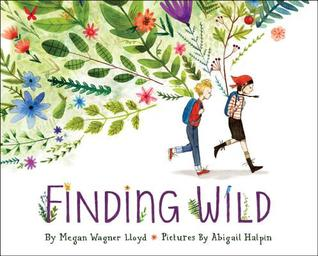 https://gatheringbooks.org/2016/09/05/monday-reading-finding-wild-in-picturebooks/