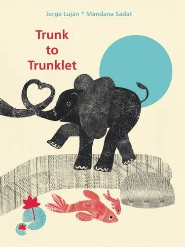 https://gatheringbooks.org/2016/09/23/poetry-friday-animal-mommies-and-babies-featured-in-trunk-to-trunklet/