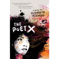 "[Poetry Friday] Excerpt from Elizabeth Acevedo's ""Poet X"""