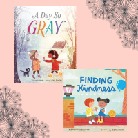 "[Saturday Reads] On Beauty and Kindness: ""A Day So Gray"" and ""Finding Kindness"""